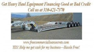 heavy haul equipment financing good or bad credit los angeles